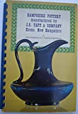 Hampshire Pottery Manufactured by J.S. Taft & Company, Keene, New Hampshire