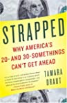 Strapped: Why America's 20- and 30-So...