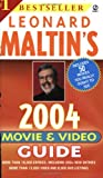Leonard Maltin's Movie and Video Guide 2004 (Leonard Maltin's Movie Guide (Mass Market))