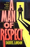 A Man of Respect: A Novel