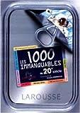 echange, troc Jean-Luc Bertini, Jacques Marseille - Les 1000 immanquables du XXe siècle