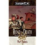 The Road to Death (The Lost Mark, Book 2) ~ Matt Forbeck