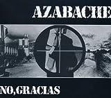 No Gracias by Azabache