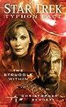 Star Trek: Typhon Pact: The Struggle...
