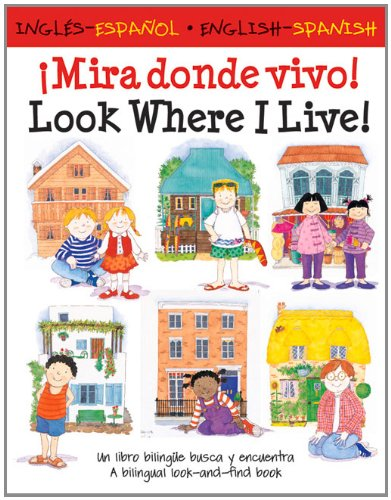 Look Where I Live!/Â¡Mira Donde Vivo! (English and Spanish Edition)