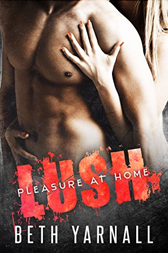 lush-pleasure-at-home-book-2-english-edition
