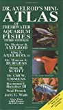 Dr Axelrods Mini Atlas of Freshwater Aquarium Fishes (Dr. Axelrod's Atlas of Freshwater Aquarium Fishes)