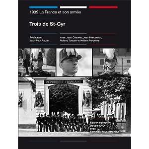 1939 La France et son armée : Trois de St-Cyr + Sommes-nous défendus ?