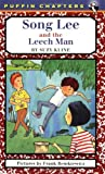 Song Lee and the Leech Man (0140372555) by Kline, Suzy