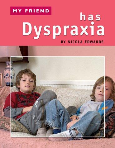 My-Friend-Has-Dyspraxia