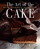 The Art Of The Cake: Modern French Baking and Decorating