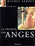 La legende des anges (French Edition) (2080351923) by Serres, Michel