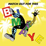 Watch Out For This (Bumaye) [feat. Bu...