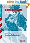 Abitur-Wissen Geschichte / Franz�sisc...