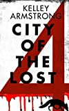 City of the Lost Part 4