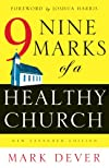 Nine Marks of a Healthy Church