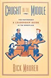 img - for Caught in the Middle - book / textbook / text book