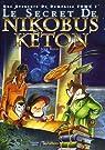 Une aventure de Doménico, tome 1 : Le secret de Nikobus Kéton