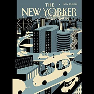 The New Yorker, November 25th 2013 (Burkhard Bilger, Lauren Collins, Laura Secor) | [Burkhard Bilger, Lauren Collins, Laura Secor]