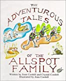 The Adventurous Tales of the Allspot Family