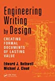 img - for Engineering Writing by Design: Creating Formal Documents of Lasting Value book / textbook / text book
