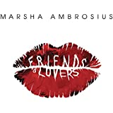 Friends & Lovers [Explicit]