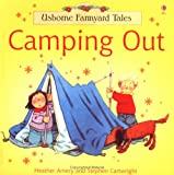 Heather Amery Camping Out (Farmyard Tales)