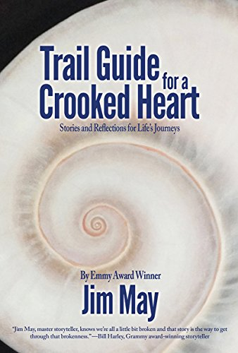 Trail Guide For A Crooked Heart by Jim May ebook deal