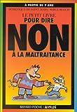 """Afficher """"Le Petit livre pour dire non à la maltraitance"""""""