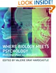 Where Biology Meets Psychology: Philo...