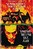 Sometimes They Come Back & Come Back Again [DVD] [Region 1] [US Import] [NTSC]