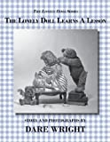 The Lonely Doll Learns A Lesson (The Lonely Doll Series)