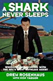 A Shark Never Sleeps: Wheeling and Dealing with the NFL