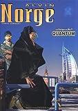 echange, troc Chris Lamquet - Alvin Norge, tome 5 : Quantum