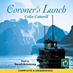 The Coroners Lunch (       UNABRIDGED) by Colin Cotterill Narrated by Gareth Armstrong