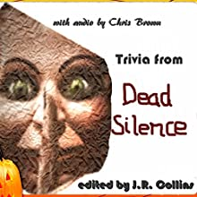 Trivia from Dead Silence: Horror Film Trivia Game Audiobook by J. Collins Narrated by Chris Brown