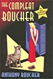The Compleat Boucher: SF and Fantasy Stories