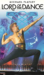 Lord of the Dance [VHS]: Michael Flatley, Bernadette Flynn
