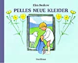 Pelles neue Kleider - Elsa Beskow