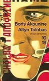 echange, troc Boris Akounine - Altyn Tolobas