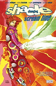 Shade the Changing Man Vol. 3: Scream Time by Peter Milligan and Jamie Hewlett