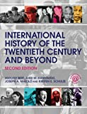 img - for International History of the Twentieth Century and Beyond book / textbook / text book