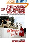 The Making of the Tunisian Revolution...
