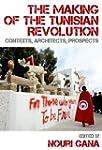 The Making of the Tunisian Revolution...