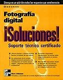 img - for Fotografia Digital Soluciones! Soporte Tecnico Certificado book / textbook / text book