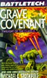 Grave Covenant: Twilight of the Clans II (Battletech, No. 34) (v. 2) (0451456130) by Stackpole, Michael A.