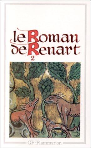 LE ROMAN DE RENART. Tome 2