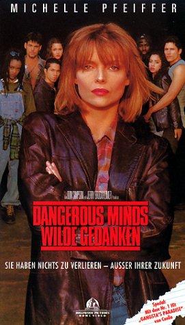Dangerous Minds - Wilde Gedanken [VHS]