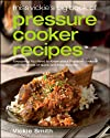 Miss Vickie&#39;s Big Book of Pressure Cooker Recipes