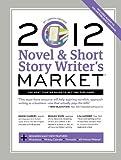 2012 Novel & Short Story Writer's Market